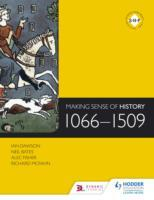 Making Sense of History: 1066-1509 av Ian Dawson, Richard McFahn, Neil Bates og Alec Fisher (Heftet)
