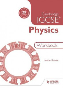 Cambridge IGCSE Physics Workbook 2nd Edition av Heather Kennett (Heftet)