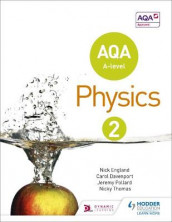 AQA A Level Physics Student Book 2 av Carol Davenport, Nick England, Jeremy Pollard og Nicky Thomas (Heftet)