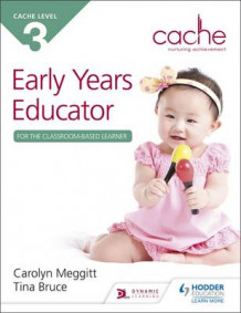 CACHE Level 3 Early Years Educator for the Classroom-Based Learner av Carolyn Meggitt (Heftet)