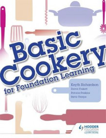 Basic Cookery for Foundation Learning av Keyth Richardson (Heftet)
