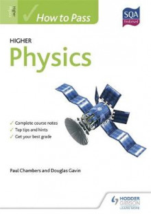 How to Pass Higher Physics for CfE av Paul Chambers og Douglas Gavin (Heftet)