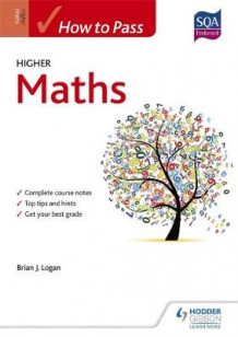 How to Pass Higher Maths for CfE av Brian Logan (Heftet)