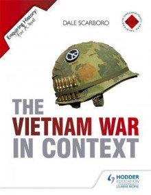 Enquiring History: The Vietnam War in Context av Dale Scarboro (Heftet)