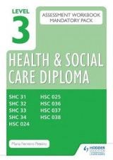 Omslag - Level 3 Health and Social Care Diploma Assessment Pack: Mandatory Unit Workbooks
