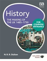 History for Common Entrance: The Making of the UK 1485-1750 av Bob Pace og N. R. R. Oulton (Heftet)