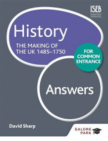 History for Common Entrance: the Making of the UK 1485-1750 Answers av Bob Pace (Heftet)