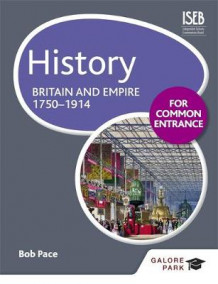 History for Common Entrance: Britain and Empire 1750-1914 av Bob Pace (Heftet)