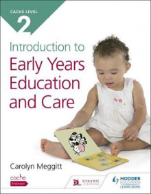 Cache level 2 introduction to early years education and care av Carolyn Meggitt (Heftet)