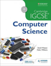 Cambridge IGCSE Computer Science av David Watson og Helen Williams (Heftet)