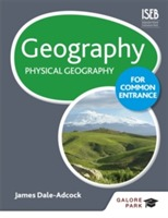 Geography for Common Entrance: Physical Geography av James Dale-Adcock (Heftet)