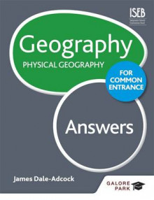 Geography for Common Entrance: Physical Geography Answers av James Dale-Adcock (Heftet)