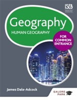 Geography for Common Entrance: Human Geography av James Dale-Adcock (Heftet)