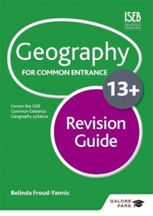 Geography for Common Entrance 13+ Revision Guide av Belinda Froud-Yannic (Heftet)
