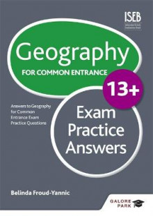 Geography for Common Entrance 13+ Exam Practice Answers av Belinda Froud-Yannic (Heftet)