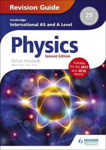 Cambridge International AS/A Level Physics Revision Guide second edition av Richard Woodside (Heftet)