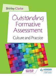 Outstanding Formative Assessment: Culture and Practice av Shirley Clarke (Heftet)