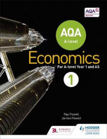 AQA A-Level Economics: Book 1 av Ray Powell og James Powell (Heftet)