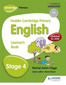 Hodder Cambridge Primary English: Learner's Book Stage 4: Stage 4 av Rachel Axten-Higgs (Heftet)