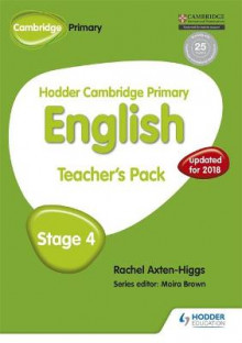 Hodder Cambridge Primary English: Teacher's Pack Stage 4: Stage 4 av Rachel Axten-Higgs (Heftet)