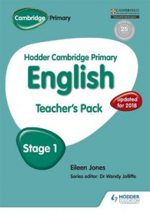 Hodder Cambridge Primary English: Teacher's Pack Stage 1: Stage 1 av Moira Brown og Eileen Jones (Heftet)