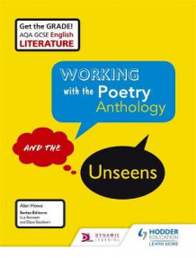 AQA GCSE English Literature Working with the Poetry Anthology and the Unseens Student Book av Alan Howe, Geraldine Woodhouse og Laryssa Molloy (Heftet)