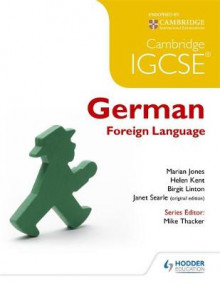 Cambridge IGCSE German Foreign Language av Marian Jones, Helen Kent, Birgit Linton og Janet Searle (Heftet)