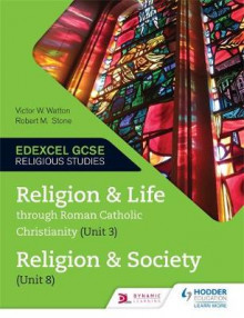 Religion and Life Through Roman Catholic Christianity (Unit 3) and Religion and Society (Unit 8) av Victor W. Watton og Robert M. Stone (Heftet)