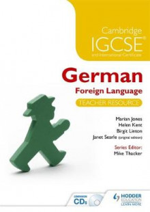 Cambridge IGCSE and International Certificate German Foreign Language av Helen Kent, Birgit Linton, Janet Searle og Marian Jones (Blandet mediaprodukt)