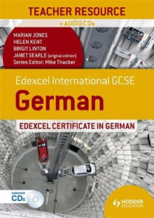 Edexcel International GCSE and Certificate German Teacher av Helen Kent, Birgit Linton, Janet Searle og Marian Jones (Blandet mediaprodukt)