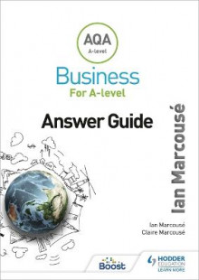 AQA Business for A Level Answer Guide av Ian Marcouse og Claire Marcouse (Heftet)