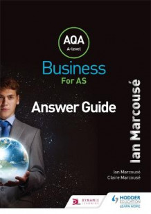 AQA Business for AS (Marcouse) Answer Guide av Ian Marcouse og Claire Marcouse (Heftet)