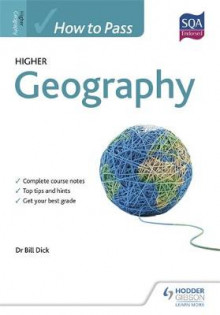 How to Pass Higher Geography for CfE av Bill Dick og John Anderson (Heftet)