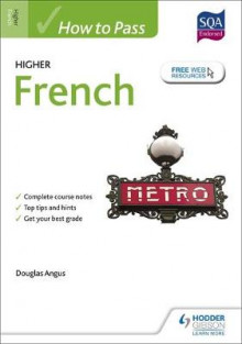 How to Pass Higher French for CfE av Douglas Angus (Heftet)