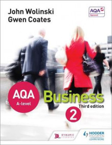 AQA A Level Business 2 av John Wolinski og Gwen Coates (Heftet)