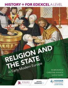 History+ for edexcel a level: religion and the state in early modern europe av Christine Knaack (Heftet)