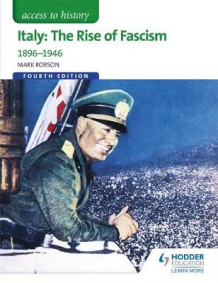 Access to History: Italy: The Rise of Fascism 1896-1946 Fourth Edition av Mark Robson (Heftet)