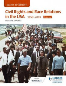 Access to History: Civil Rights and Race Relations in the USA 1850-2009 for Edexcel av Vivienne Sanders (Heftet)