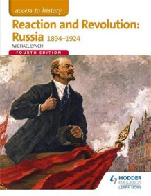 Access to History: Reaction and Revolution: Russia 1894-1924 av Michael Lynch (Heftet)