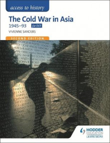 Access to History: The Cold War in Asia 1945-93 for OCR av Vivienne Sanders (Heftet)