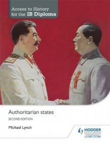 Access to History for the IB Diploma: Authoritarian states Second Edition av Michael Lynch (Heftet)