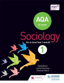 AQA Sociology for A Level Book 1 av David Bown, Laura Pountney og Tomislav Maric (Heftet)