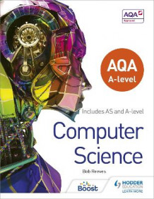 AQA A Level Computer Science av Bob Reeves (Heftet)