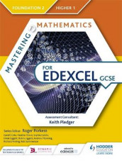 Mastering Mathematics for Edexcel GCSE: Foundation 2/Higher 1 av Gareth Cole, Heather Davis, Sophie Goldie, Linda Liggett, Robin Liggett, Andrew Manning, Richard Perring og Rob Summerson (Heftet)