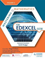 Mastering Mathematics for Edexcel GCSE: Higher 2 av Gareth Cole, Heather Davis, Sophie Goldie, Linda Liggett, Robin Liggett, Andrew Manning og Rob Summerson (Heftet)