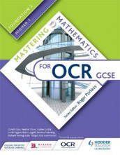 Mastering Mathematics for OCR GCSE: Foundation 2/Higher 1 av Gareth Cole, Heather Davis, Sophie Goldie, Linda Liggett, Robin Liggett, Andrew Manning, Richard Perring, Keith Pledger og Rob Summerson (Heftet)