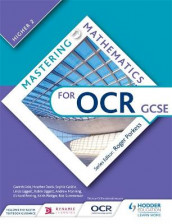 Mastering Mathematics for OCR GCSE: Higher 2 av Gareth Cole, Heather Davis, Sophie Goldie, Linda Liggett, Robin Liggett, Andrew Manning, Richard Perring, Keith Pledger og Rob Summerson (Heftet)