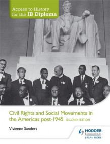Access to History for the IB Diploma: Civil Rights and Social Movements in the Americas Post-1945 av Vivienne Sanders (Heftet)