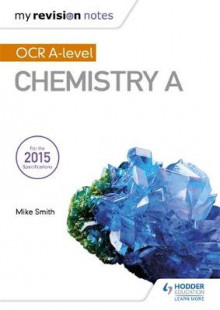 My Revision Notes: OCR A Level Chemistry A av Mike Smith (Heftet)