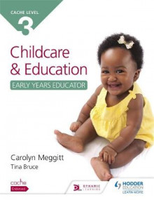 CACHE Level 3 Child Care and Education (Early Years Educator) av Carolyn Meggitt og Tina Bruce (Heftet)